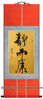 Original Chinese Wall Scroll Chinese Calligraphy Scroll - Peaceful & Healthy