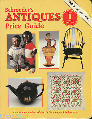 SCHROEDER'S ANTIQUES PRICE GUIDE 1990, Sharon and Bob Huxford, Collector Books