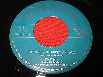 Country 45 - Roy Rogers - The Story Of Bucky An' Dan (1951) Original Rca 48-0414