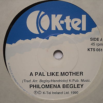 "PHILOMENA BEGLEY - A Pal Like Mother - Excellent Con 7"" Single K-Tel KTS 061"