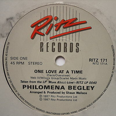 "PHILOMENA BEGLEY - One Love At A Time - Excellent Con 7"" Single Ritz RITZ 18"