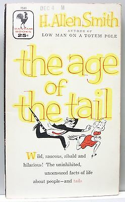 THE AGE OF THE TAIL by H. Allen Smith 1956 illustrated vintage pb gc (Comedy)