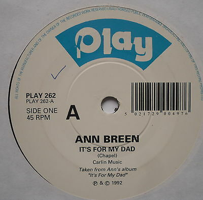 "ANN BREEN - It's For My Dad - Excellent Condition 7"" Single Play PLAY 262"