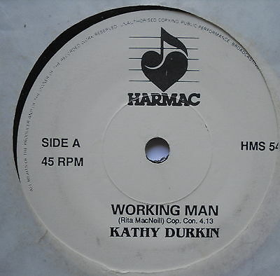 "KATHY DURKIN - Working Man - Excellent Condition 7"" Single Harmac HMS 54"