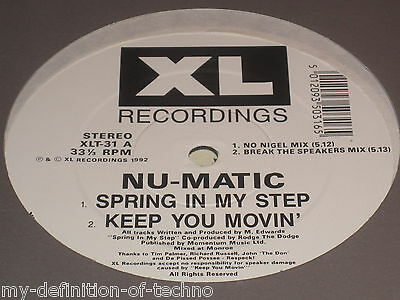 """Nu-Matic, Spring In My Step (XL Recordings XLT 31) 12"""" Hardcore"""