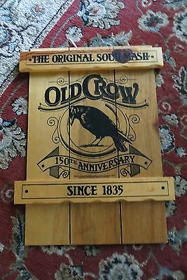 The Original Sour Mash,Old Crow 150th anniversary,Est.1835 wood advertising sign