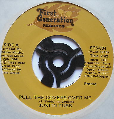 "JUSTIN TUBB - Pull The Covers Over Me - Ex 7"" Single First Generation FGS-004"