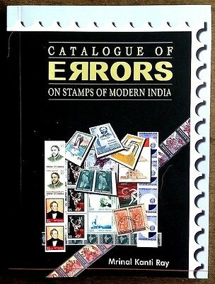 CATALOGUE OF ERRORS ON STAMPS OF MODERN INDIA by MK RAY 143pgs