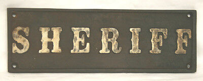 "Classy Iron Sign   Sheriff    8 1/2"" x 2 2/3"" Raised Border and Letters"