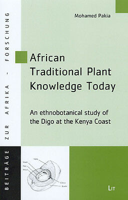 Mohamed Pakia / African Traditional Plant Knowledge Today 9783825890568