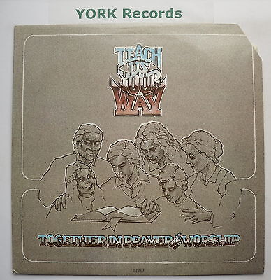 TEACH US YOUR WAY - Together In Prayer & Worship - Ex Con LP Record Word WST 960