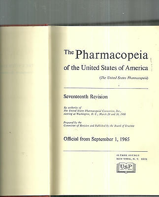 The Pharmacopoeia of the United States of America Seventeenth Revision 1965