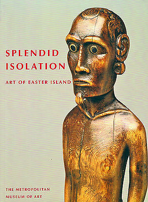 SPLENDID ISOLATION - Art of Easter Island in the Metropoitan Museum in New York