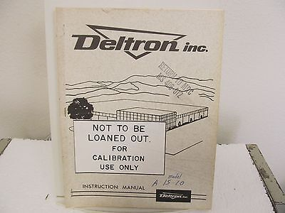 Deltron A 15-10 Solid State Regulated DC Power Supply Instruction Manual w/schem