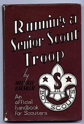 Running a Senior SCOUT TROOP ~ 1957 Hardcover by Melville Balsillie ~ SIGNED!!