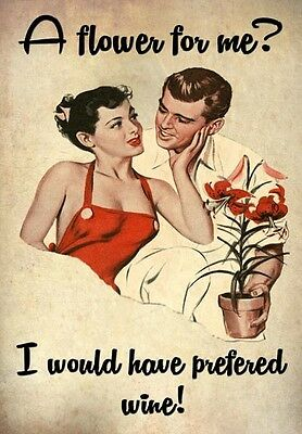 FV13 Vintage Style Women Flower? Would Prefer Wine Funny Poster Print A2/A3/A4