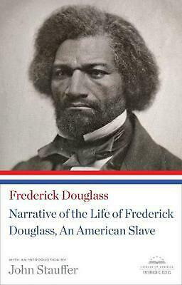 Narrative Of The Life Of Frederick Douglass, An American Slave: (Library of Amer