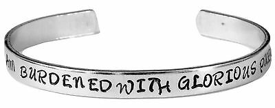 I Am Burdened with Glorious Purpose - Hand Stamped Aluminum Cuff Bracelet
