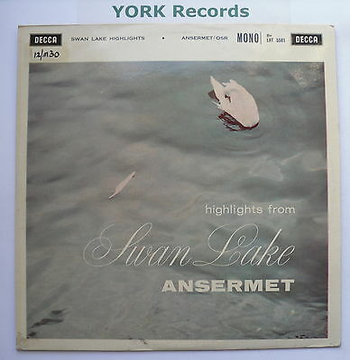 LXT 5581 - TCHAIKOVSKY - Swan Lake Highlights ANSERMET - Excellent Con LP Record