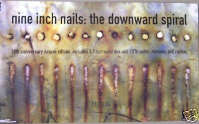 Nine Inch Nails - Trent Reznor - THE DOWNWARD SPIRAL Reissue Poster - NM