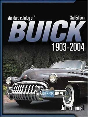 Standard Catalog Of Buick 1903-2004 by Gunnell