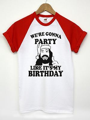 We're Gonna Party Like It's My Birthday T Shirt Jesus Funny Men Women Christmas