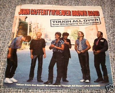 """PICTURE/PHOTO SLEEVE~JOHN CAFFERTY & THE BEAVER BROWN BAND♫Tough All Over♫7"""" VG"""