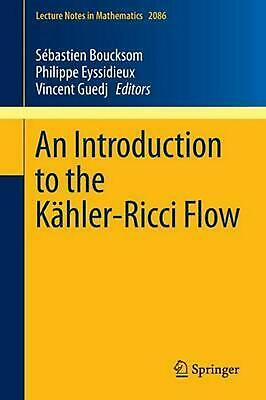 An Introduction to the Kahler-Ricci Flow by Paperback Book (English)