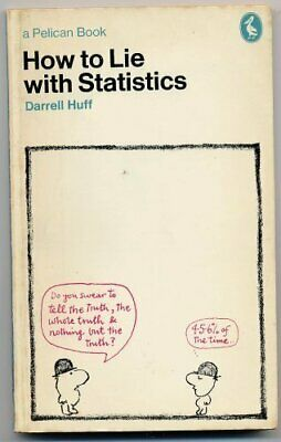 How to Lie with Statistics (Pelican), Huff, Darrell Paperback Book The Cheap