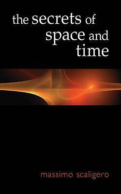 The Secrets of Space and Time by Massimo Scaligero Paperback Book (English)