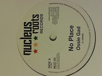 "Ossie Gad - No Place / Nucleus Roots &""- heavyweight bass line & dub :-) UK"