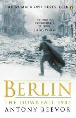 Berlin: The Downfall: 1945 by Beevor, Antony Paperback Book The Cheap Fast Free