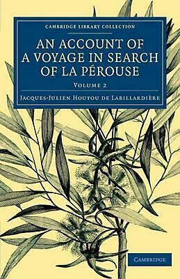 An An Account of a Voyage in Search of La Perouse 2 Volume Set An Account of a V