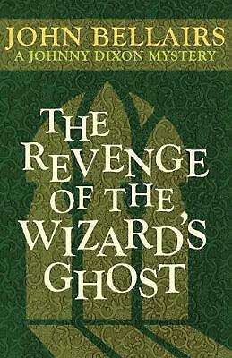 The Revenge of the Wizard's Ghost by John Bellairs (English) Paperback Book Free