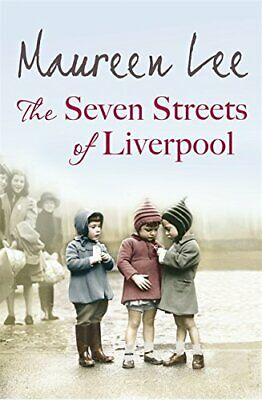 The Seven Streets of Liverpool by Lee, Maureen Book The Cheap Fast Free Post