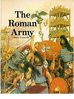 The Roman Army, Peter Connolly Book The Cheap Fast Free Post