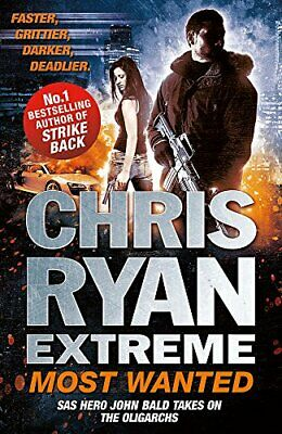 Chris Ryan Extreme: Most Wanted: Disavowed; Desperate; Deadly by Ryan, Chris The