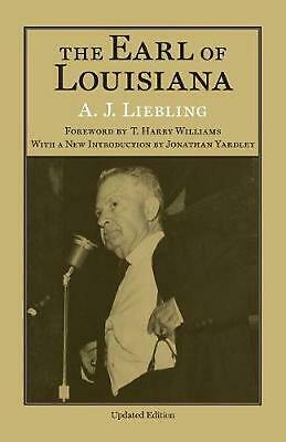 The Earl of Louisiana by A.J. Liebling Paperback Book (English)