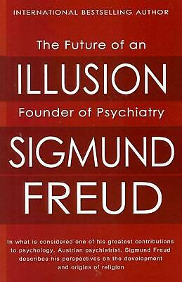 NEW The Future of an Illusion by Sigmund Freud Paperback Book (English) Free Shi