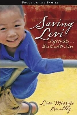 NEW Saving Levi: Left to Die, Destined to Live by Lisa Misraje Bentley Paperback