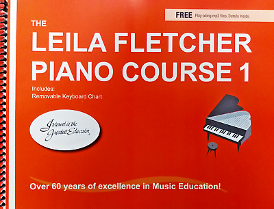 The Leila Fletcher Piano Course Book One