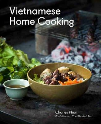 Vietnamese Home Cooking by Charles Phan Hardcover Book (English)