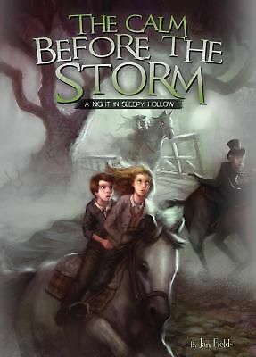 NEW The Calm Before the Storm: A Night in Sleepy Hollow by Jan Fields Library Bi