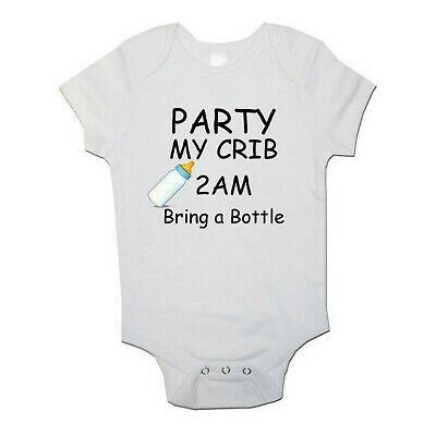 Party at My Crib 2am Bring Bottle Baby Toddler Vest Newborn Gift - Bodysuit Grow