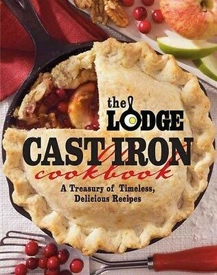 THE LODGE CAST IRON COOKBOOK - PAM HOENIG (PAPERBACK) NEW