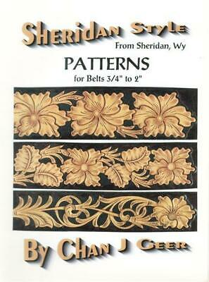 "Patterns for Belts 3/4"" to 2"" by Chan Geer (Sheridan Style Leather Patterns)"