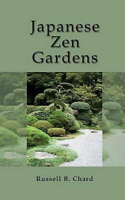 Japanese Zen Gardens by Russell Chard (English) Paperback Book Free Shipping!