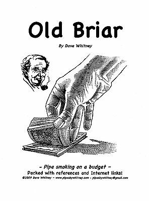 'OLD BRIAR' - A Book About Refurbishing Pipes Minimizing Cost of Pipe Smoking!