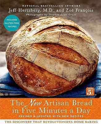 The New Artisan Bread in Five Minutes a Day By Hertzberg, Jeff/ Frantois, Zod