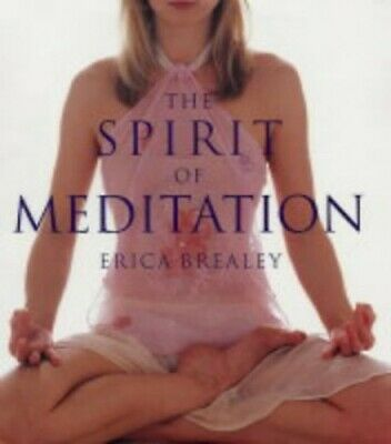 The Spirit of Meditation by Brealey, Erica Hardback Book The Cheap Fast Free